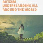 Author Spreads Autism Understanding All Around the World