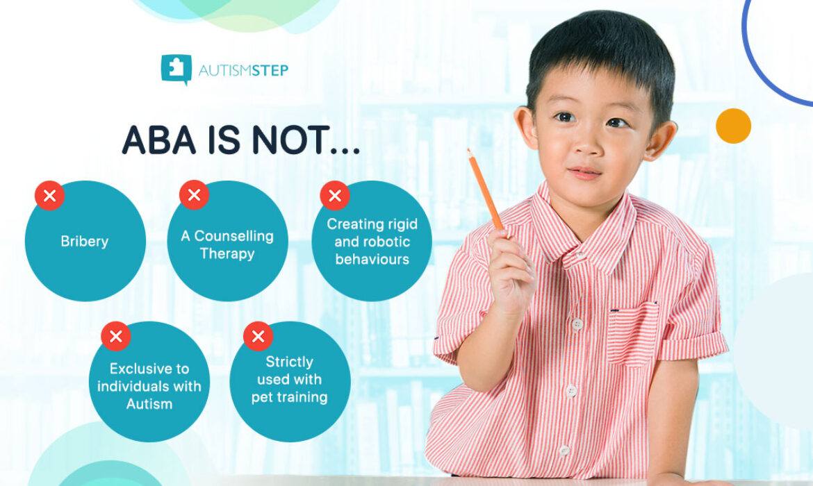 AutismSTEP - Common Misconceptions About ABA Therapy