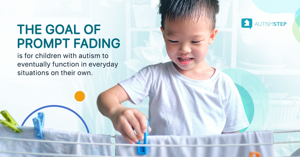 AutismSTEP - The Goal of Prompt Fading